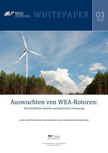 WID-WHITEPAPER Auswuchten von WEA-Rotoren - Wirtschaftliche Vorteile und technische Umsetzung