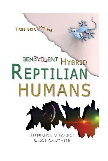 Benevolent Hybrid Reptilian Humans