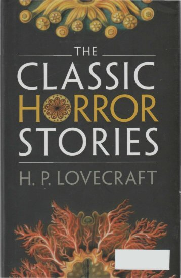 The Classic Horror Stories - H. P. Lovecraft