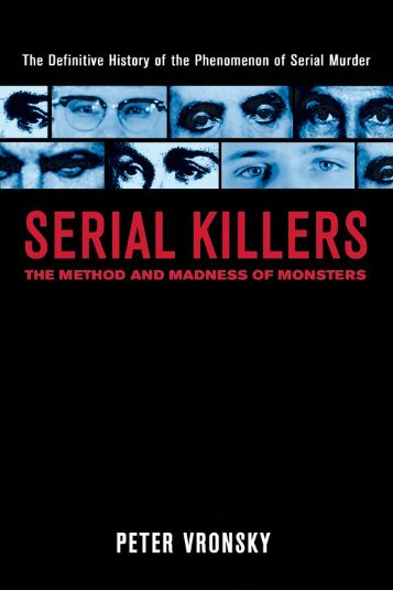 Serial Killers: Method and Madness of Monsters