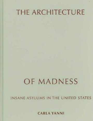 Architecture Of Madness