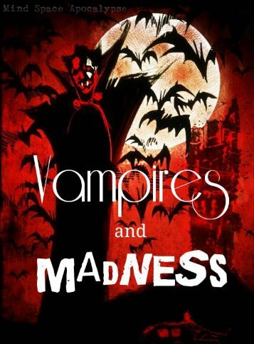 Vampires and Madness