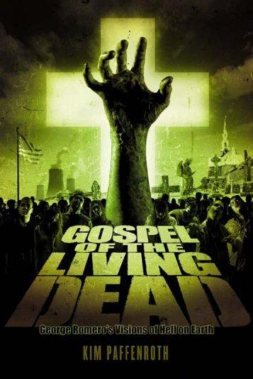 The Gospel of the Living Dead