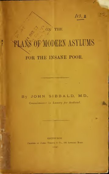 On the Plans of Modern Asylums for the Insane Poor 1897
