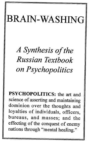 Brainwashing: Russian Psychopolotics