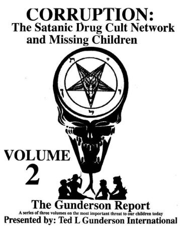 Corruption: The Satanic Drug-Cult Network and Missing Children (Vol 2 of 4)