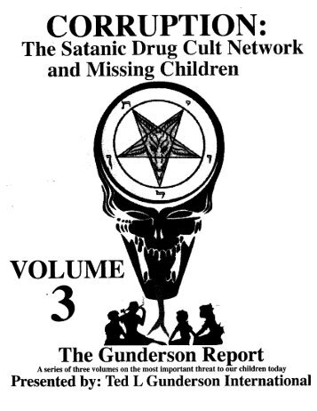 Corruption: The Satanic Drug-Cult Network and Missing Children (Vol 3 of 4)
