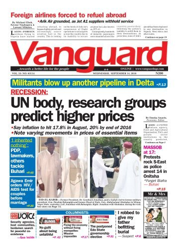 Recession: UN body, research groups predict higher prices Continues on Page 5 •P.31 The postponed Edo State governorship election By Michael Eboh, Favour Nnabugwu & Lawani Mikairu