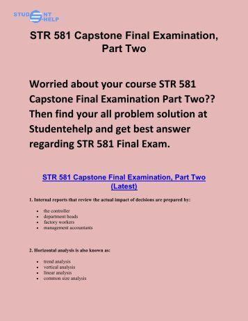 STR 581 Capstone Final Examination part 3: STR 581 week 6 capstone examination part 3 Answers