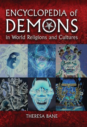Encyclopedia of Demons in World Religions and Cultures