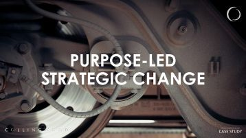 PURPOSE-LED STRATEGIC CHANGE