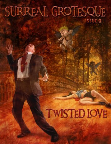 Surreal Grotesque: Twisted Love