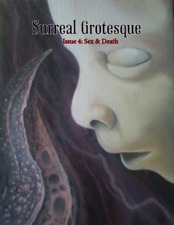 Surreal Grotesque: Sex & Death