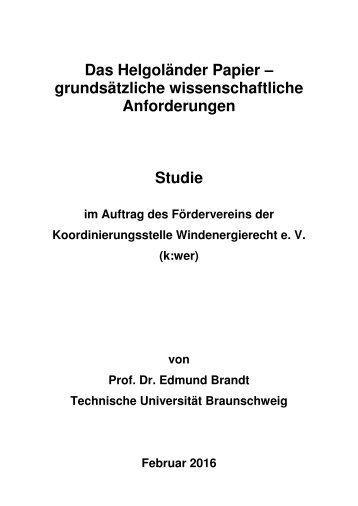 Studie: Das Helgoländer Papier - grundsätzliche wissenschaftliche Anforderungen