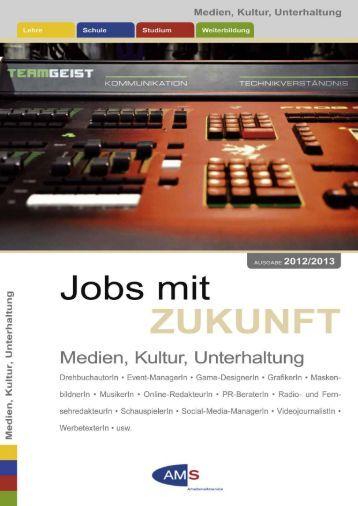 Jobs mit Zukunft, Medien, Kultur, Unterhaltung - Arbeitsmarktservice ...