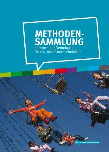 METHODEN- SAMMLUNG - Deutsche Kinder und Jugendstiftung