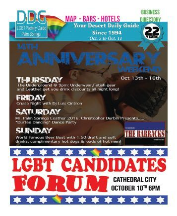 Oct 5 to Oct 11, 2016! THIS WEEK! The official guide to Gay Palm Springs for 22 years