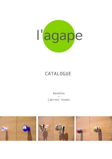 L'AGAPE Cabinet Knobs Catalogue