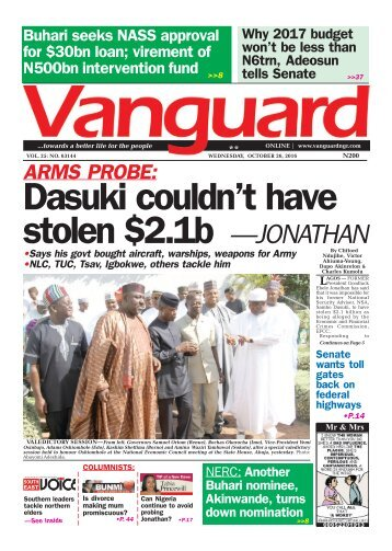 ARMS PROBE: Dasuki couldn't have stolen .1b —JONATHAN