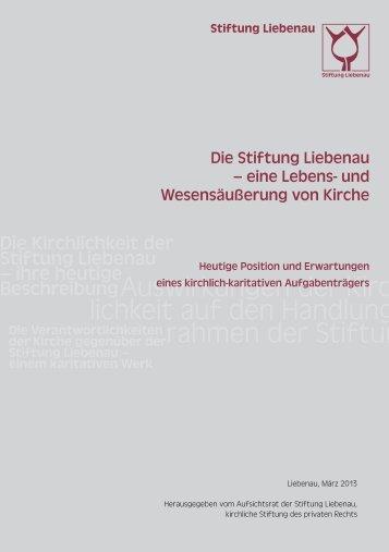 Die Stiftung Liebenau – eine Lebens- und Wesensäußerung von Kirche