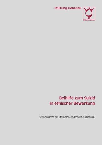 Stellungnahme: Beihilfe zum Suizid in ethischer Bewertung