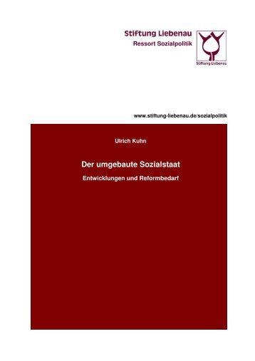 Der umgebaute Sozialstaat - Entwicklungen und Reformbedarf (2005)