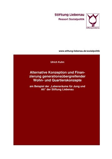 Alternative Konzeption und Finanzierung generationsübergreifender Wohn- und Quartierskonzepte (2007)