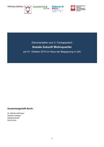 """Dokumentation zum 2. Fachgespräch """"Soziale Zukunft Wohnquartier"""" (Oktober 2015)"""