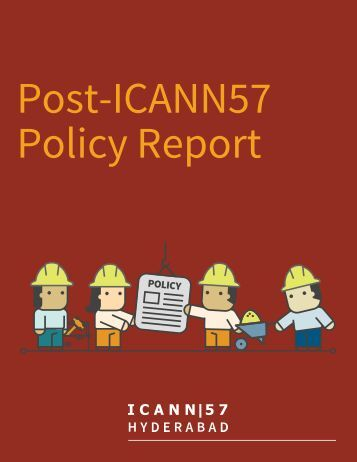 Post-ICANN57 Policy Report
