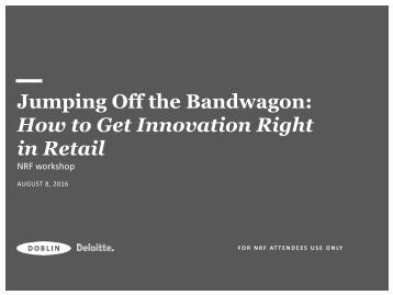 Jumping Off the Bandwagon How to Get Innovation Right in Retail