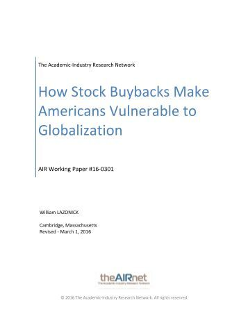 How Stock Buybacks Make Americans Vulnerable to Globalization