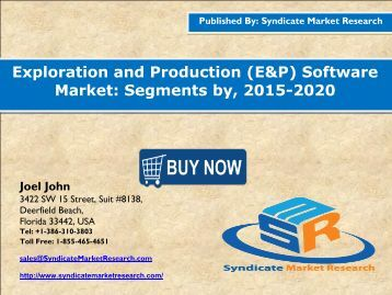 Exploration and Production (E&P) Software Market: Segments by, 2015-2020