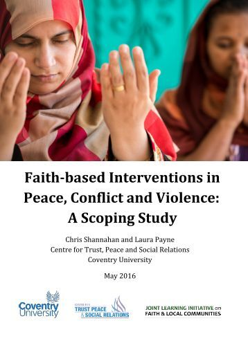 Faith-based Interventions in Peace Conflict and Violence A Scoping Study