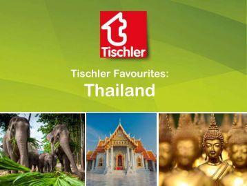 Tischler Favourites - Thailand