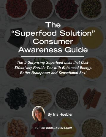 """The """"Superfood Solution"""" Consumer Awareness Guide"""