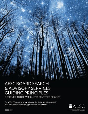 AESC BOARD SEARCH & ADVISORY SERVICES GUIDING PRINCIPLES