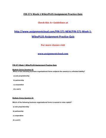 FIN 571 Week 1 WileyPLUS Assignment Practice Quiz