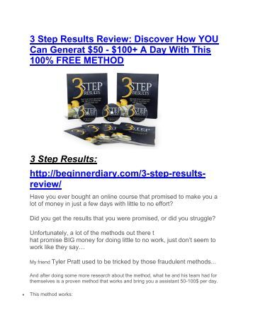 3 Step Results Review - (FREE) Bonus of 3 Step Results