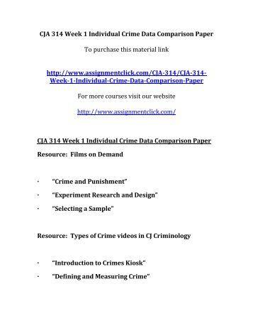 UOP CJA 314 Week 1 Individual Crime Data Comparison Paper