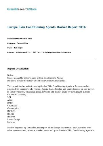 Europe Skin Conditioning Agents Market By Countries(Germany, UK, France, Russia, Italy) Report 2016