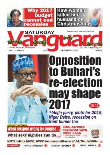 Opposition to Buhari's re-election may shape 2017