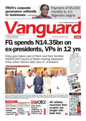 03012017 - FG spends N14.35bn on ex-presidents, VPs in 12 yrs