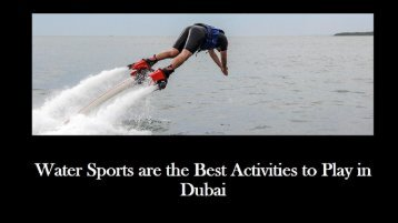 Water Sports are the Best Activities to Play in Dubai