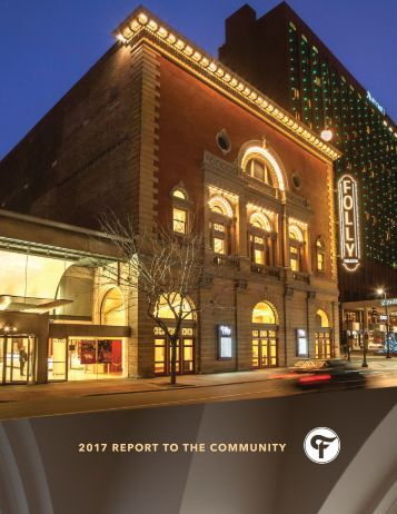 Folly Theater 2017 Report to the Community