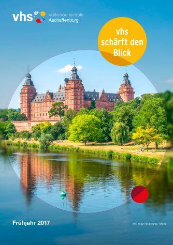vhs Aschaffenburg Programmheft Frühjahr 2017