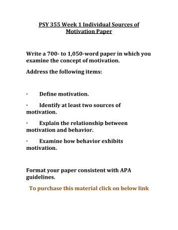 UOP PSY 355 Week 1 Individual Sources of Motivation Paper