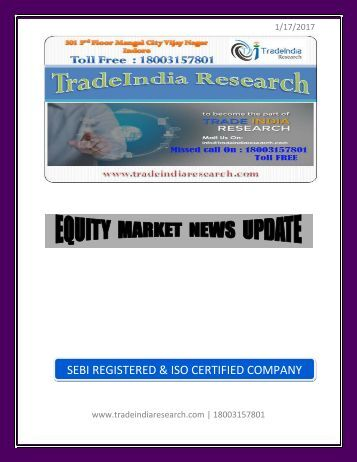 Equity Research Report by TradeIndia Research of 17th Jan 2017