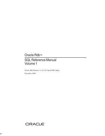 "Oracle Rdbâ""¢ SQL Reference Manual Volume 1 - Oracle Software ..."