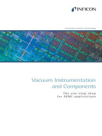 Vacuum Instrumentation for Semiconductor - INFICON