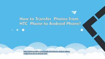 How to Transfer  Photos from HTC  Phone to Android Phone?